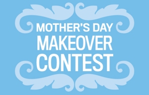 MothersDayMakeoverContest1