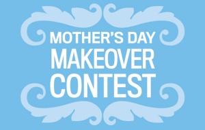 MothersDayMakeoverContest1